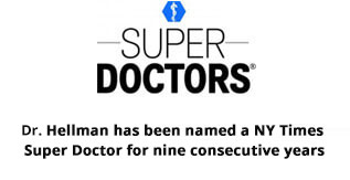 Super Doctors - Dr.Hellman has been named an NY Times Super Doctor for eight consecutive years